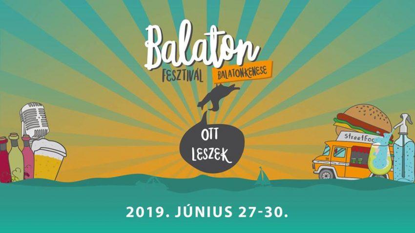 Balaton Fesztivál 2019 (2019. június 27-30., Balatonkenese)