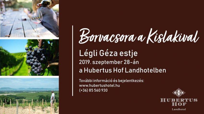 Borvacsora a Kislakival – Légli Géza estje (2019. szeptember 28., Balatonfenyves)