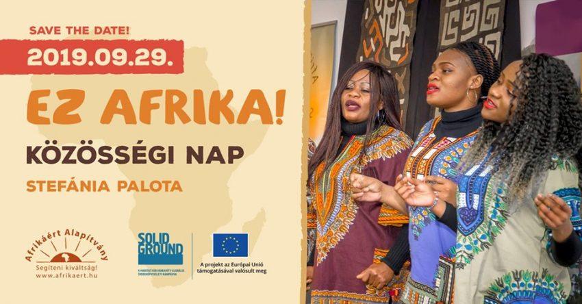 Hétvégi programok Budapest: Ez Afrika! - Közösségi Nap