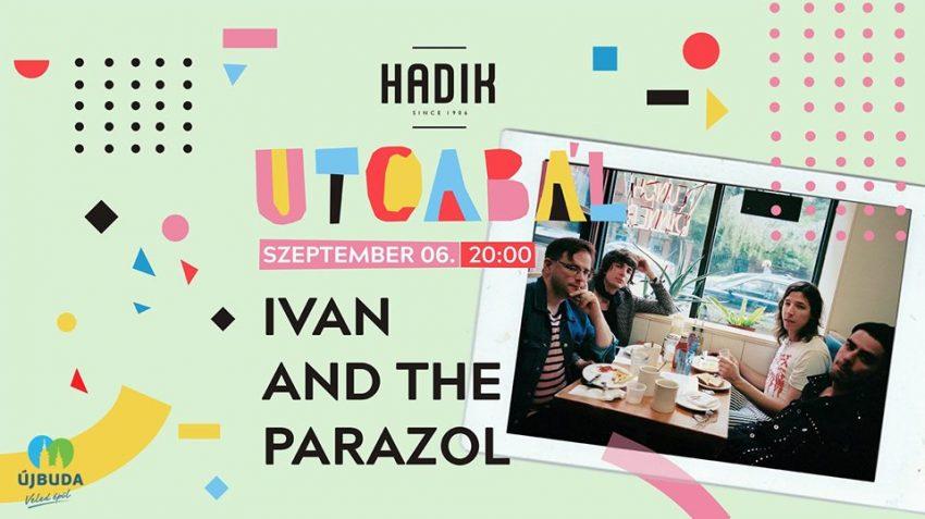 Hadik Utcabál #4 - Ivan and the Parazol