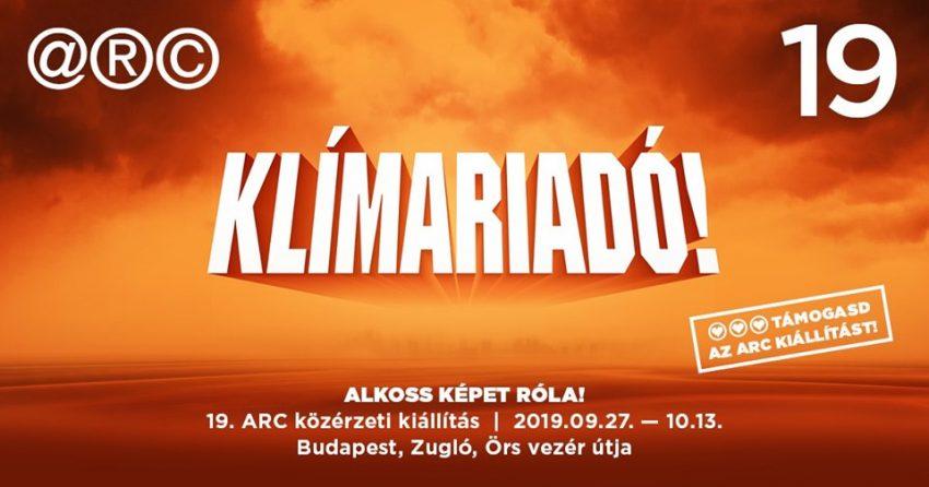 Hétvégi programok Budapest: Klímariadó! 19. ARC kiállítás