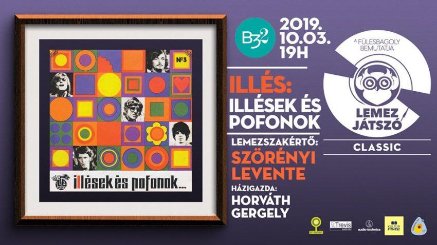 Budapesti programok a hétvégére: Lemezjátszó Classic // Illés w. Szörényi Levente