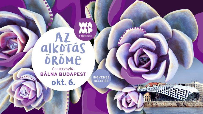 WAMP / Design Hét Budapest 2019 (október 6.)