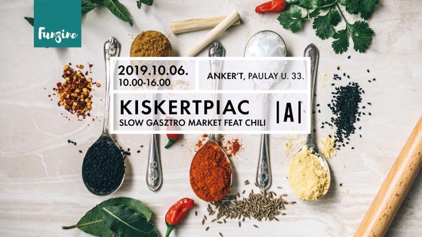 kiskertpiac slow gasztro market feat chili
