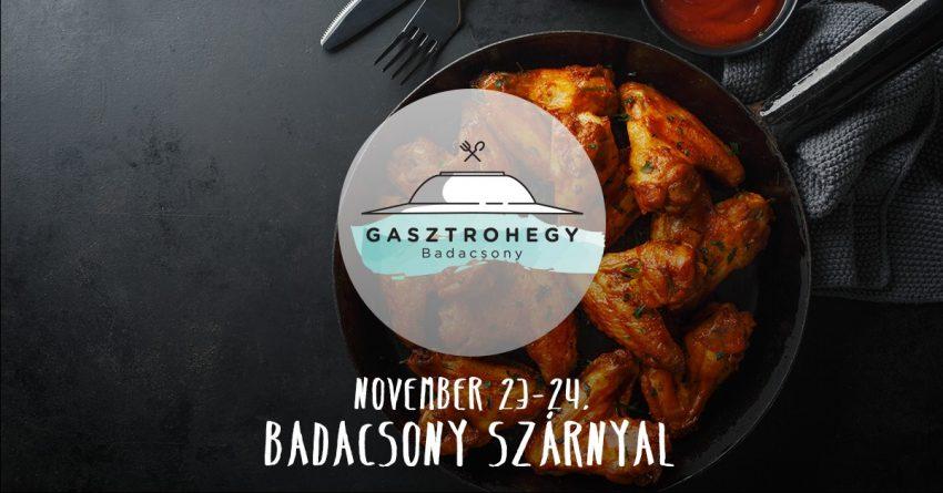 Gasztrohegy/9. • Badacsony szárnyal (2019. november 23-24.)