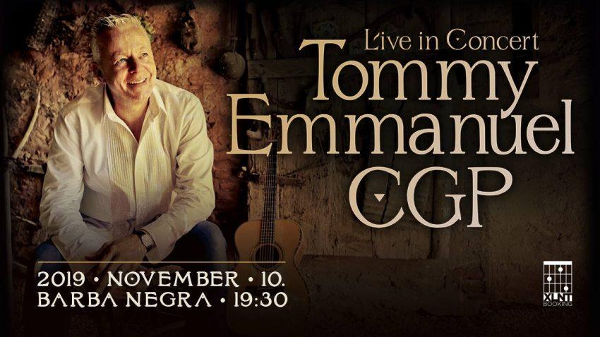 Tommy Emmanuel CGP - Barba Negra Music Club (November 10.)
