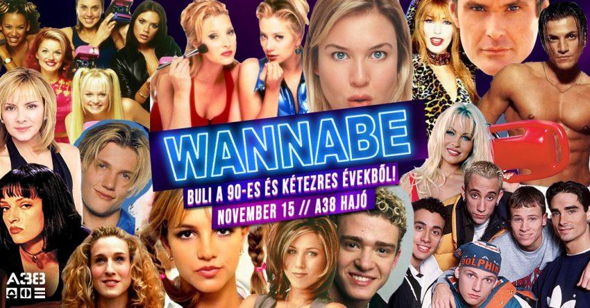 Wannabe - Best of '90S + '00S / A38 Hajó (November 15.)