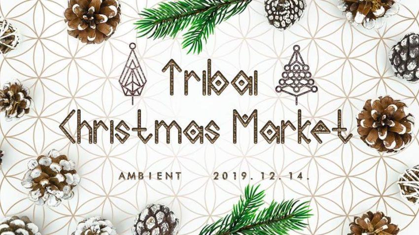 Budapesti programok 2019 december: Tribal Market