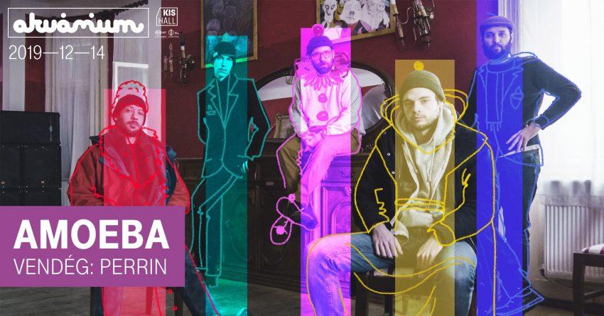 Szombati programok Budapest: Amoeba lemezízelítő + Perrin // Akvárium Klub