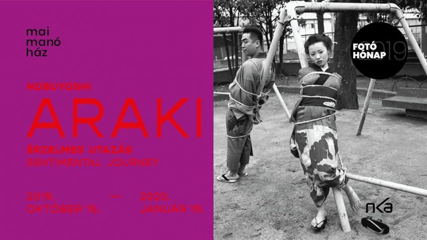 Nobuyoshi Araki - Érzelmes utazás - fotókiállítás a Mai Manó Házban