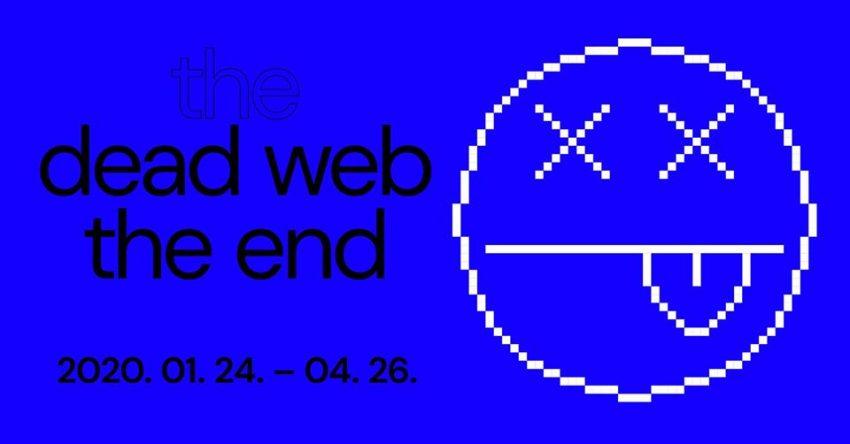 Hétvégi programok Budapesten: Dead web the end