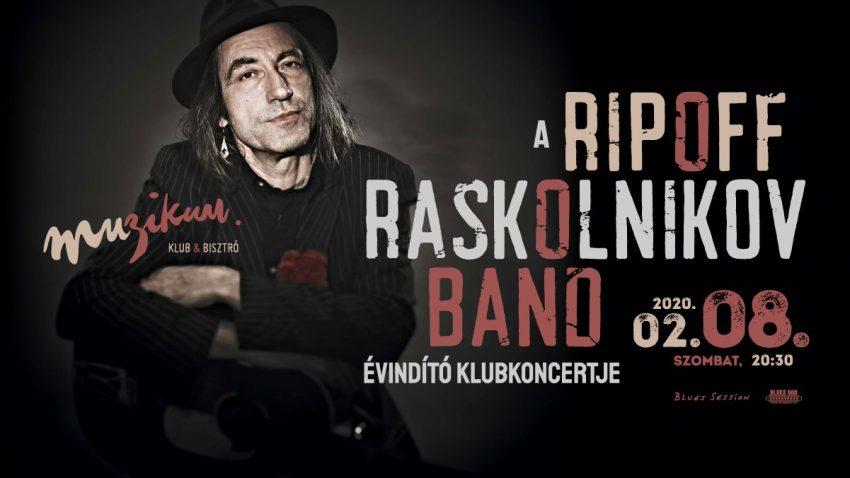 A Ripoff Raskolnikov Band évindító klubkoncertje