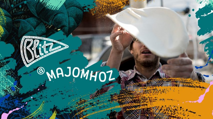 Budapest programok: BLITZ aMAJOMHOZ!
