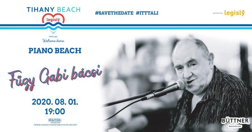 Tihany programok 2020 augusztus: Fűzy Piano Beach