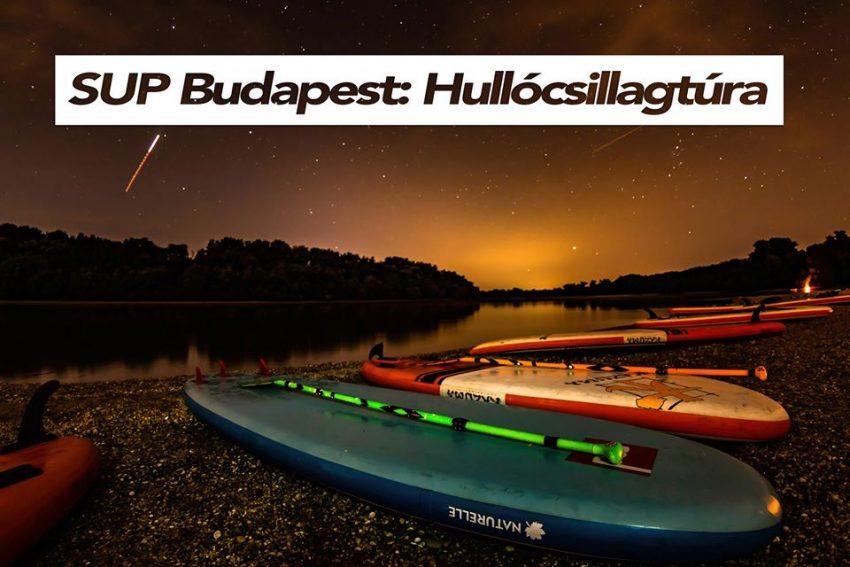 SUP Budapest: Hullócsillagtúra 2020 (2020. augusztus 14-16.)