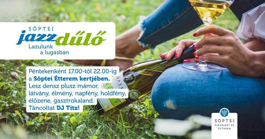 Söptei JazzDűlő – minden pénteken (2020.08.07., 14., 21., 28., Csopak)