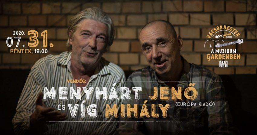 Budapesti programok a hétvégén: A Muzikum Garden bemutatja: Menyhárt Jenő és Víg Mihály