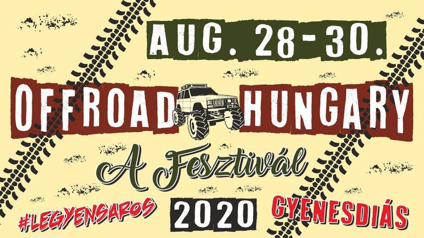 """Egy különleges program augusztusra: Off Road Hungary """"A"""" Fesztival (2020.08.28-30., Gyenesdiás)"""