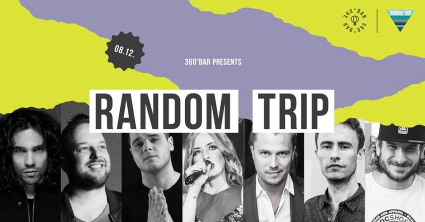 Egy különleges program: 360 Bar presents Random Trip (2020. augusztus 12.)