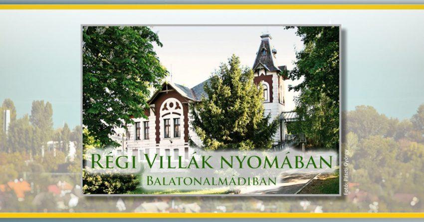 Balatonalmádi programok 2020 augusztus: Régi villák nyomában