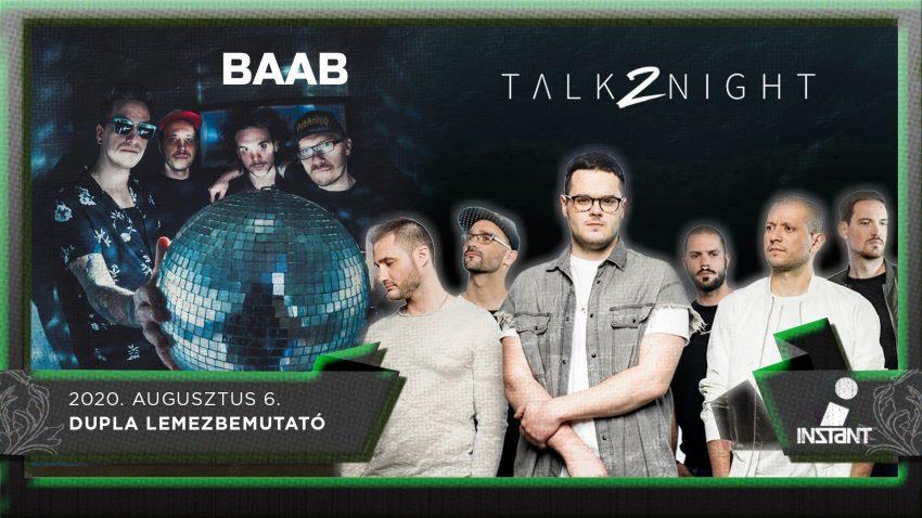 Hétvégi programok Budapesten: Talk2night I BAAB • Dupla lemezbemutató • Instant