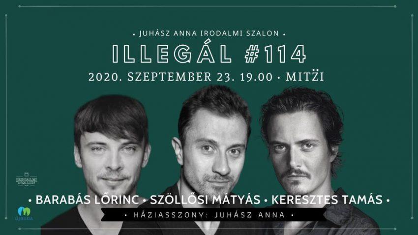 Irodalmi programok Budapest 2020 szeptember: Illegál / Irodalmi Szalon #114. (2020. szeptember 23.)