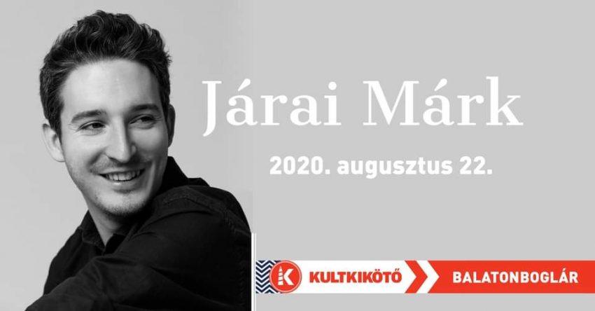 Programok a Balatonnál 2020 augusztus 22-re (szombat): Járai Márk