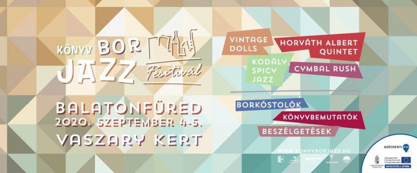 Balatoni programok szeptember 2020: Könyv-Bor-Jazz Fesztivál (2020. szeptember 4-5., Balatonfüred)