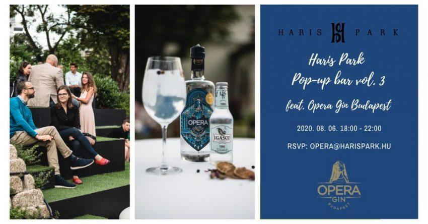 Budapesti programok a hétvégén: Opera Gin x Haris Park Popup Bar - vol 3.