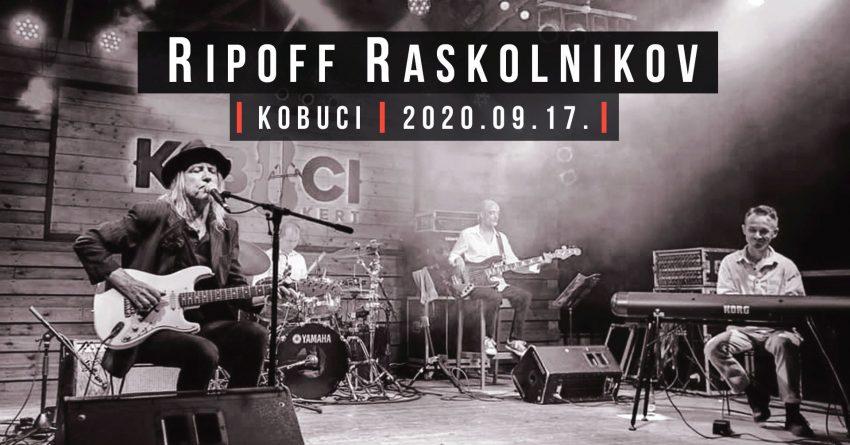 Ripoff Raskolnikov Band // Kobuci (2020. szeptember 17.)