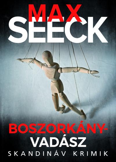 Online könyvajánló 2020: Max Seeck: Boszorkányvadász
