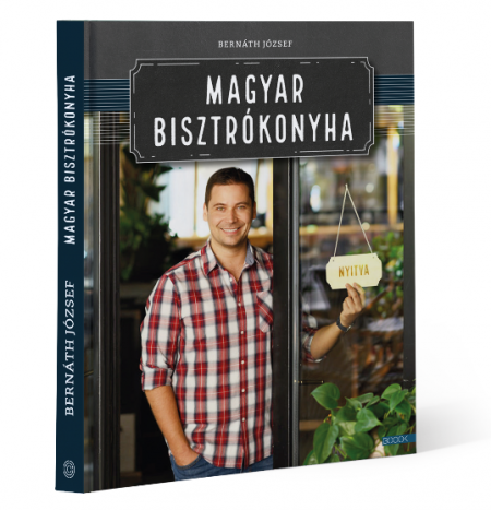 Legjobb receptkönyvek 2020: Bernáth József: Magyar bisztrókonyha