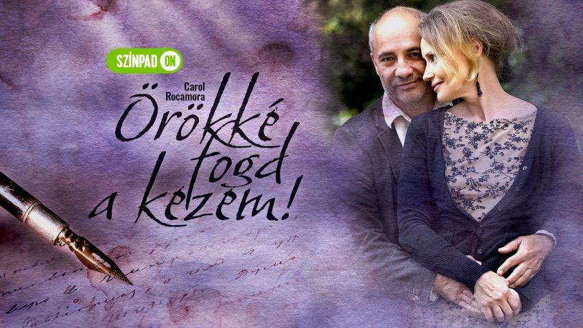 Online színház: Örökké fogd a kezem! // SzínpadON