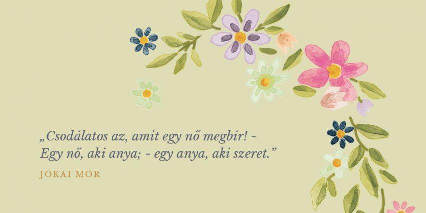 gyönyörű anyák napi idézetek