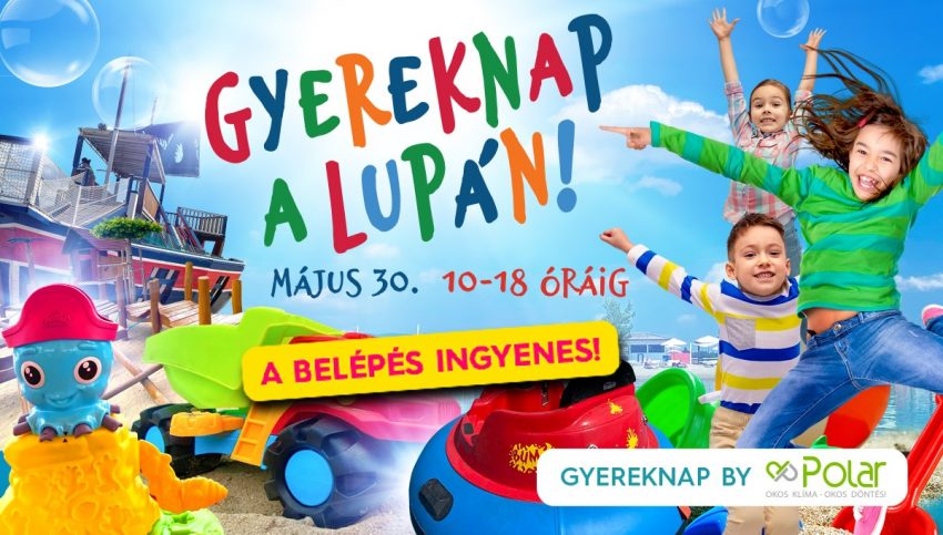 Gyermeknapi programok Budapest 2021: Gyereknap a Lupa Beach-en (vasárnap)