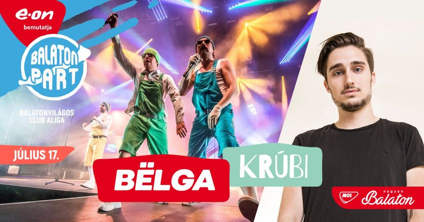 Programok a Balaton déli partján: Bëlga + Krúbi / BalatonPart, Balatonvilágos