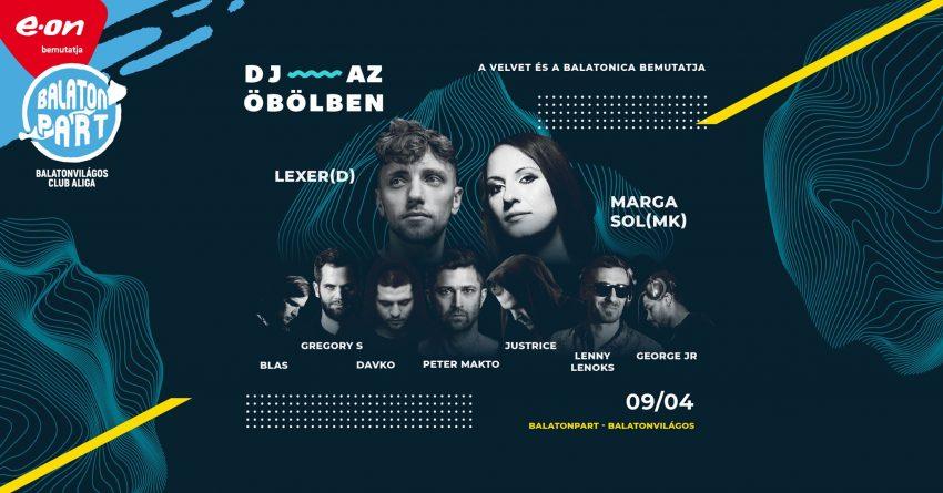 Programok a Balaton déli partján: DJ az öbölben