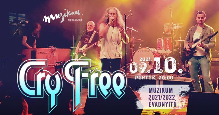 Cry Free · Muzikum 2021/2022 évadnyitó